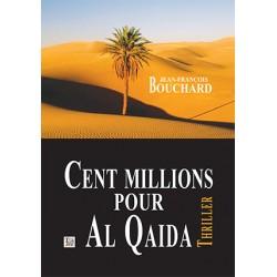 Cent millions pour Al-Qaïda