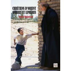Chrétiens d'Orient : Ombres...